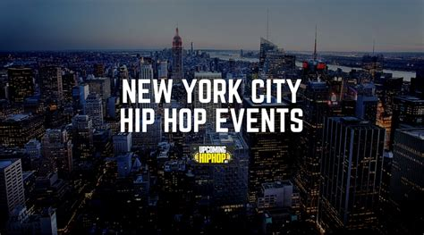 events new york new york city hip hop events upcominghiphop net