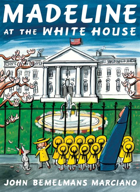 madeline picture book soon remembered tales madeline at the white house