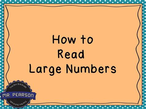 how to read a reading large numbers mr pearson teaches 3rd grade