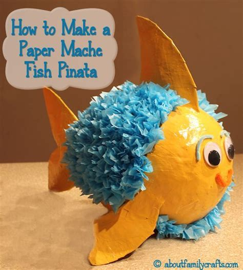 paper mache crafts for preschoolers how to make a paper mache pinata fish crafts for the