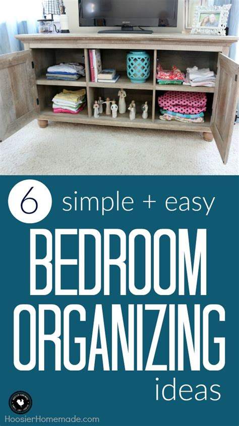 bedroom organizing ideas bedroom organizing ideas hoosier