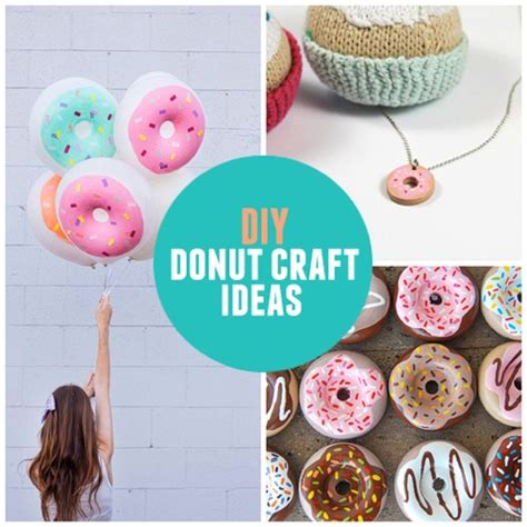 crafts for diy 9 diy donut crafts babble