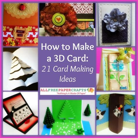 how to make 3d cards how to make a 3d card 21 card ideas