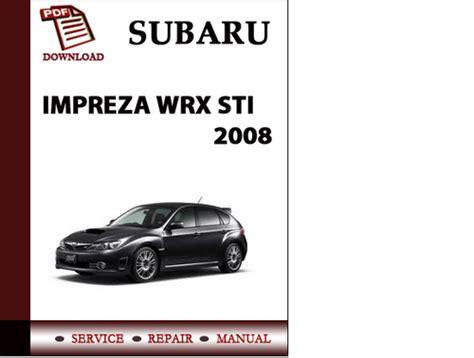service and repair manuals 2008 subaru impreza spare parts catalogs subaru impreza wrx sti 2008 workshop service repair manual pdf down