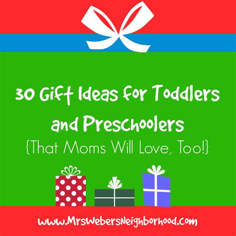 gift ideas for toddlers for 30 gift ideas for toddlers and preschoolers that