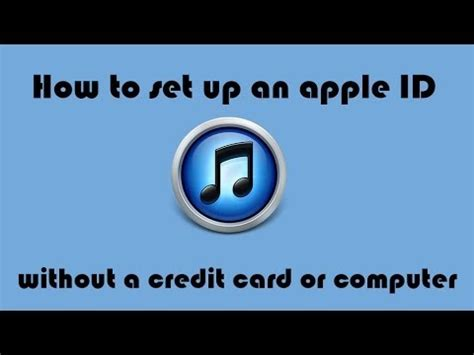 id without credit card how to set up an apple id without a credit card or