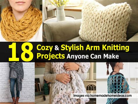 arm knitting projects 18 cozy stylish arm knitting projects anyone can make