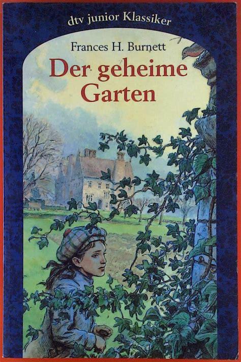 Der Geheime Garten Ganzer by Der Geheime Garten Burnett Zvab