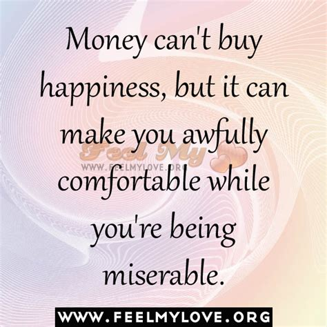 can you make a money order with a credit card you cant buy happiness quotes quotesgram