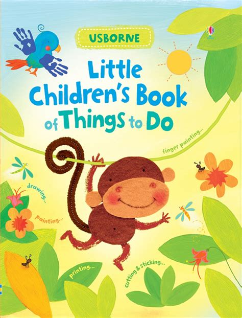 book for children children s book of things to do at usborne books