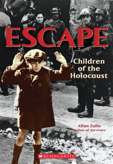 holocaust picture book escape children of the holocaust by allan zullo reviews