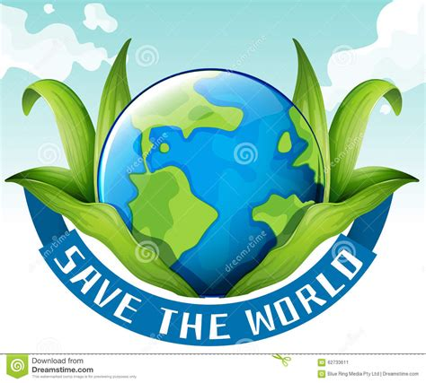 theme save earth save the world theme with earth and leaves stock vector