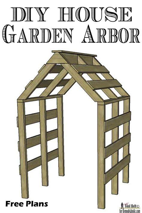 Garden Arbor Plans Remodelaholic Diy House Garden Arbor