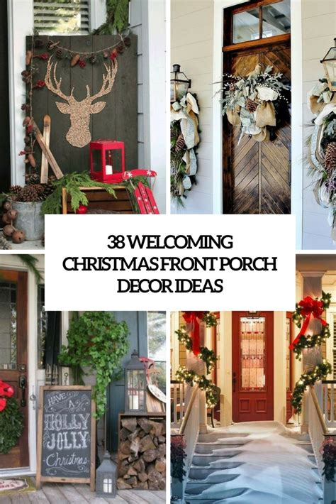 front porch decor 38 welcoming front porch d 233 cor ideas digsdigs