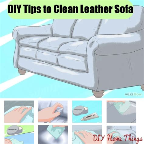 how to clean leather sofas at home how to clean a leather sofa at home thesofa