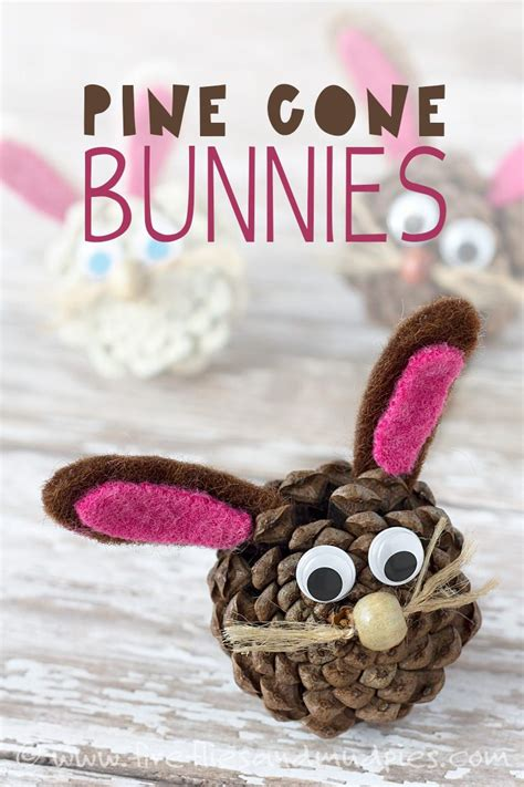 pine cone crafts for nature pine cone bunnies