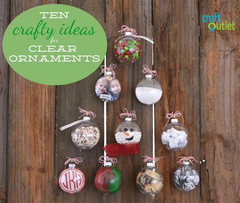 ornament craft ideas for 10 crafty ideas for clear ornaments craft outlet