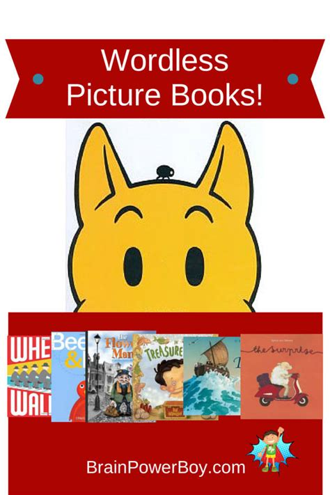 best wordless picture books wordless picture books to read brain power boy
