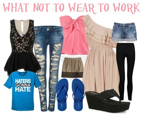 what to wear work movaline tips on what not to wear to work