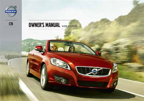 car maintenance manuals 2013 volvo c70 parental controls service manual free download 2013 volvo c70 service manual service manual free download 2013