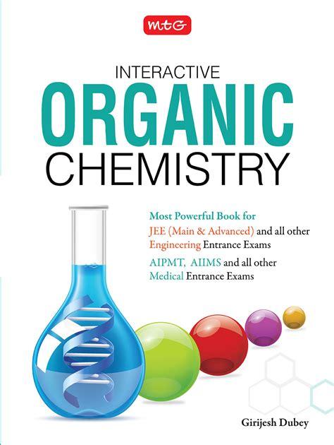 organic chemistry interactive organic chemistry 9789385875984 rs 650 00