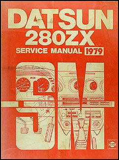 automotive repair manual 1979 nissan 280zx user handbook 1979 datsun 280zx repair shop manual