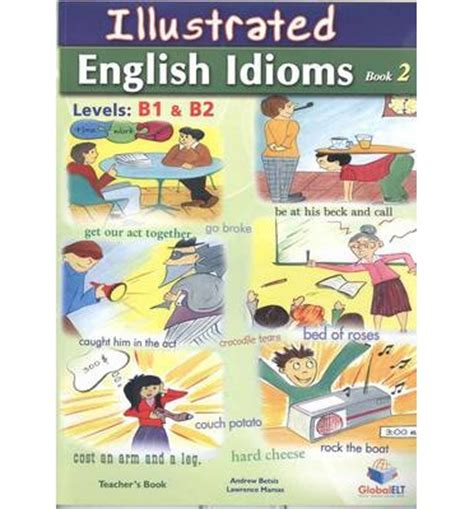 picture books with idioms illustrated idioms s book book 2 levels b1 b2