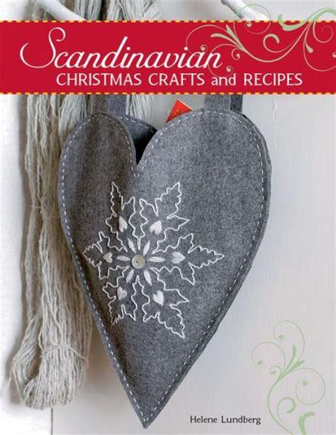 scandinavian crafts scandinavian crafts and recipes