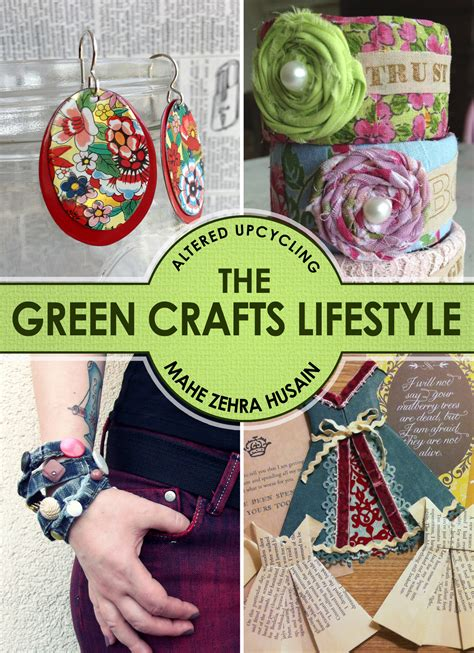 green crafts free upcycled crafts book this weekend only of