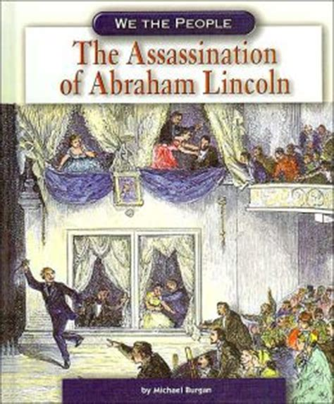a picture book of abraham lincoln get the assassination of abraham lincoln