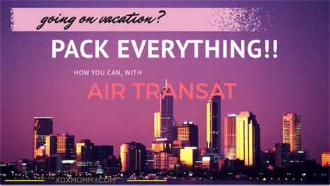 pack everything you need with option plus on air transat
