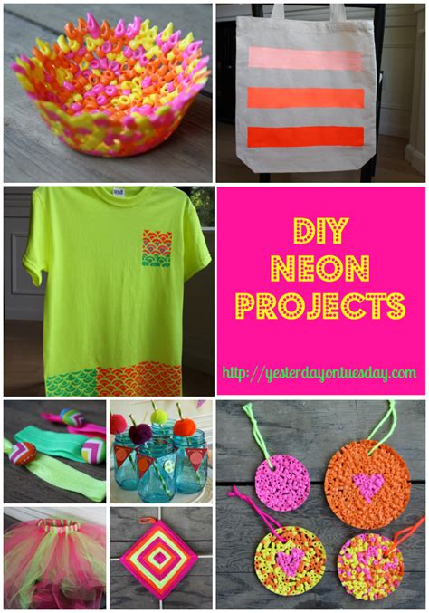 diy projects craft ideas diy neon projects yesterday on tuesday