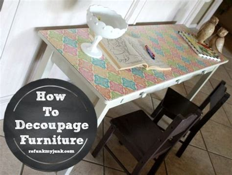 how to decoupage furniture with mod podge furniture trail maps and painted furniture on