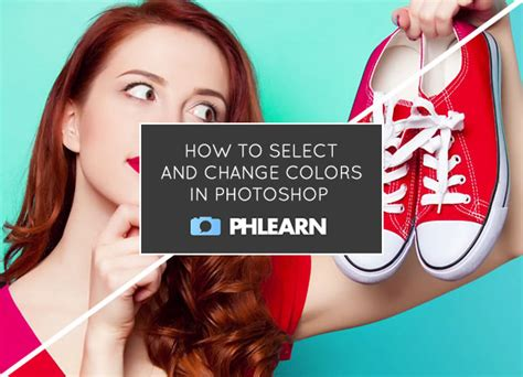 how to color in photoshop tutorial time how to select and change colors in photoshop