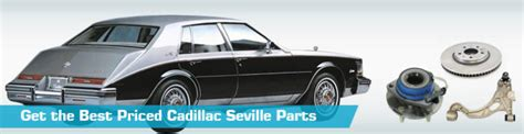 Cadillac Replacement Parts by Cadillac Seville Parts Partsgeek