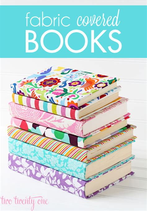how to make fabric fabric covered books two twenty one