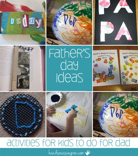 ideas for fathers day s day ideas activities for to do for