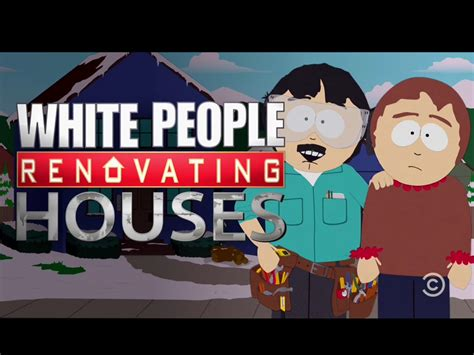 renovating houses white renovating houses southpark