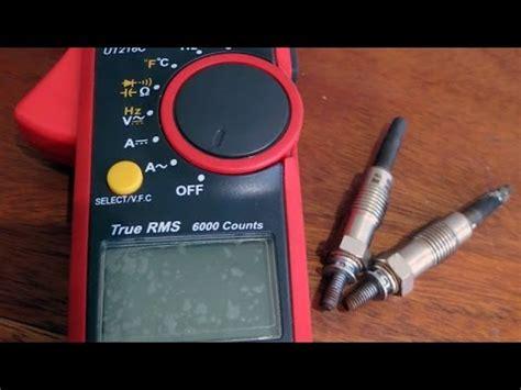 comment tester une bougie de pr 233 chauffage avec un multim 232 tre
