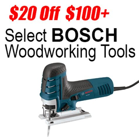 woodworking deals deal 20 100 select bosch woodworking tools