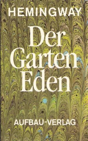 Der Garten Hemingway ernest hemingway b 252 cher erstausgabe kaufen