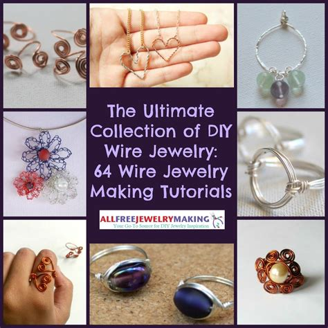 how to make metal st jewelry the ultimate collection of diy wire jewelry 64 wire