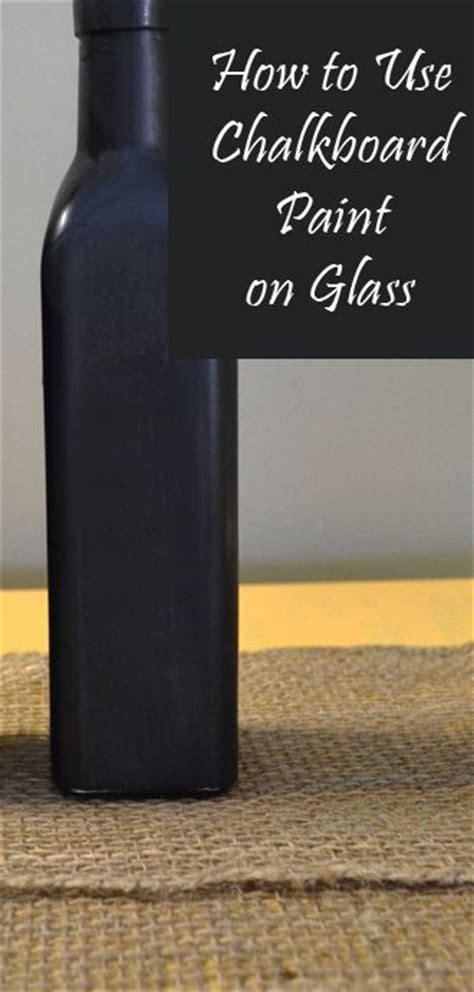 chalkboard paint on glass how to use chalkboard paint on glass creative sprays