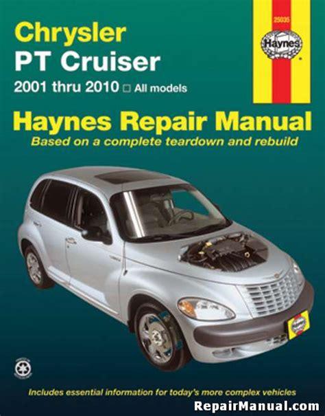 pt cruiser service manual haynes 2001 2010