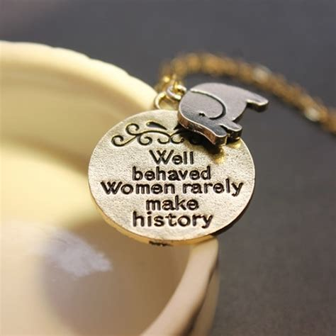 well behaved rarely make history jewelry quot well behaved rarely make history quot necklace