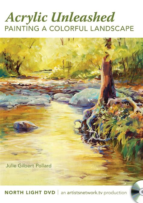acrylic painting dvds painting a colorful landscape julie gilbert pollard