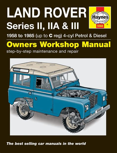 service manual what is the best auto repair manual 2007 suzuki reno auto manual back cover land rover series ii iia iii petrol diesel 58 85 up to c haynes publishing