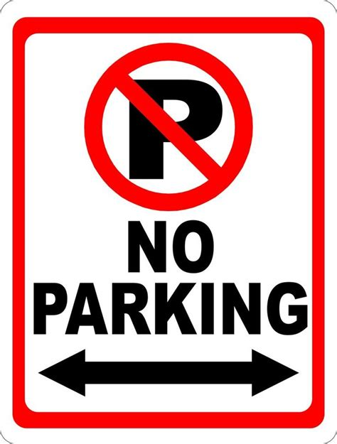 smartness no parking sign template best 25 signs ideas on