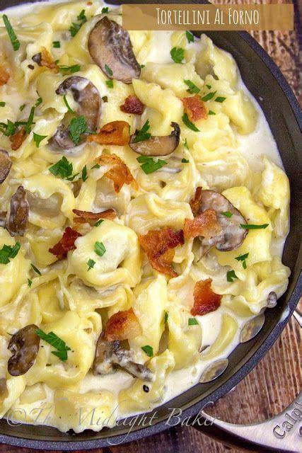 tortellini al forno recipe my family and cheese