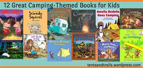 picture books for 12 great cing themed books for tents and trails
